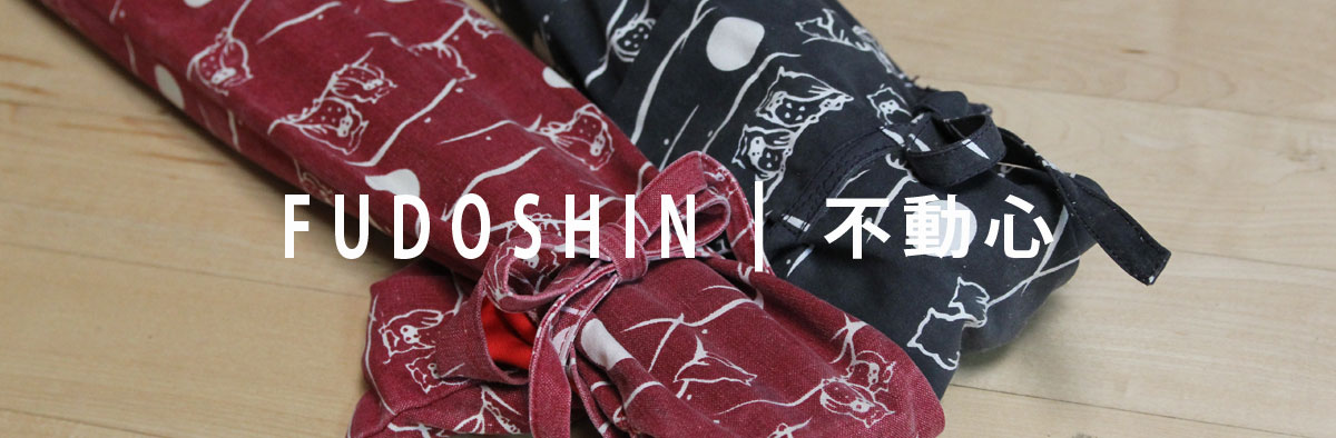 Fudoshin Series